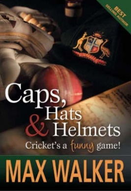Caps, Hats & Helmets: Cricket's a Funny Game!